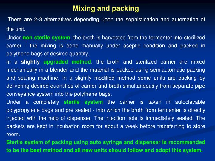 Mixing and packing