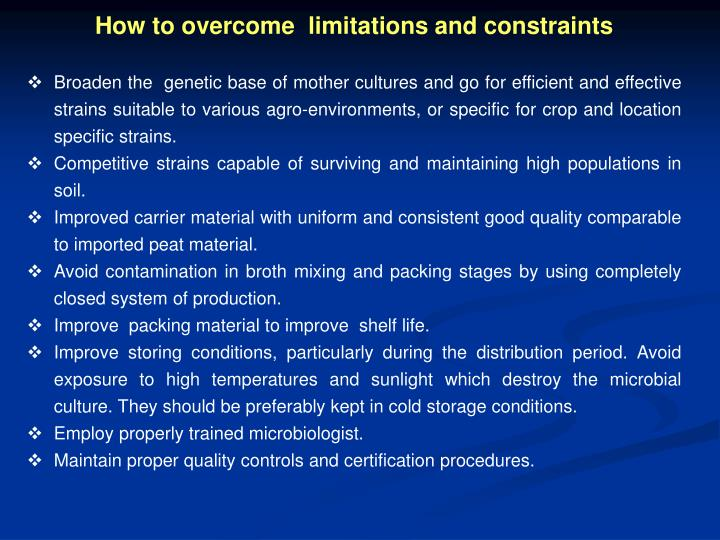 How to overcome  limitations and constraints