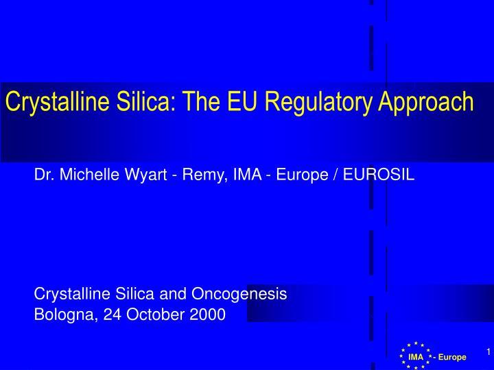 crystalline silica the eu regulatory approach n.