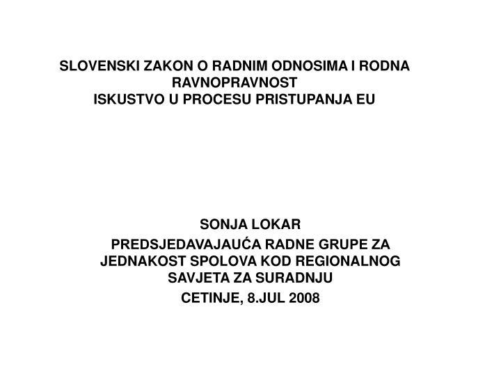 Slovenski zakon o radnim odnosima i rodna ravnopravnost iskustvo u procesu pristupanja eu