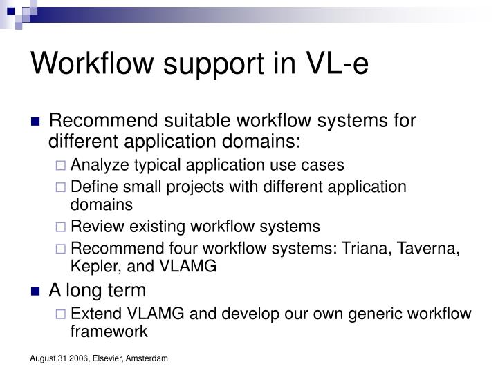 Workflow support in VL-e