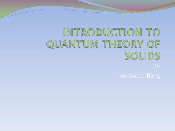 introduction to quantum theory of solids n.