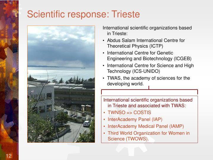 Scientific response: Trieste