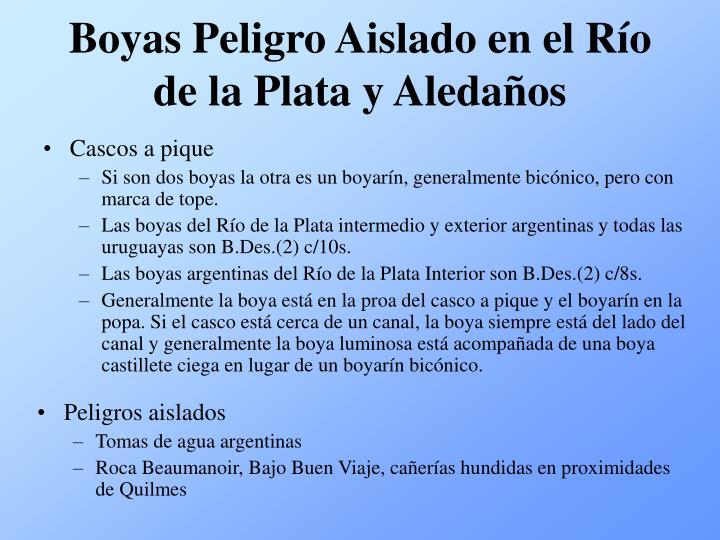 Boyas Peligro Aislado en el Río de la Plata y Aledaños