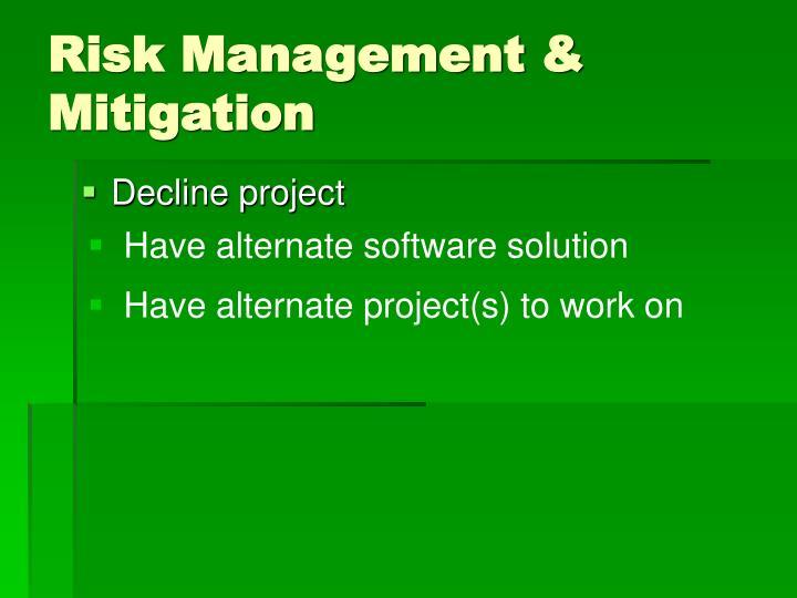 Risk Management & Mitigation