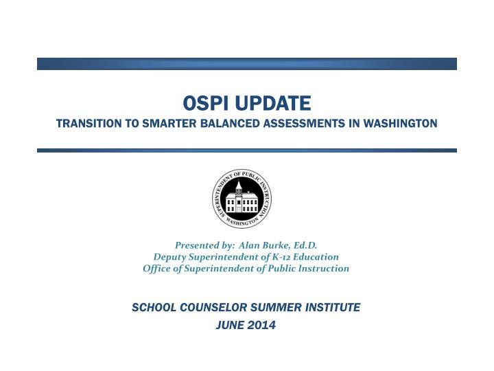 ospi update transition to smarter balanced assessments in washington n.