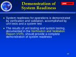 demonstration of system readiness