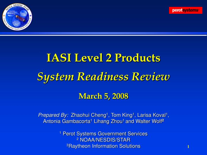 iasi level 2 products system readiness review march 5 2008