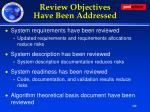 review objectives have been addressed