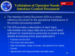 validation of operator needs interface control document
