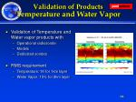 validation of products temperature and water vapor