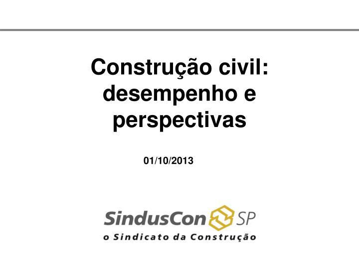 constru o civil desempenho e perspectivas