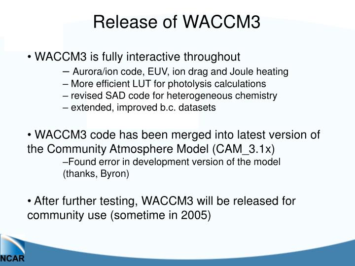 Release of WACCM3