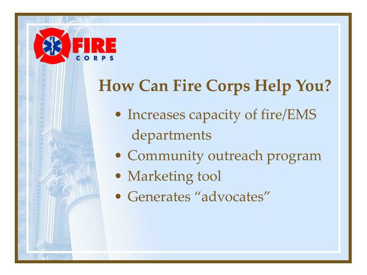How can fire corps help you