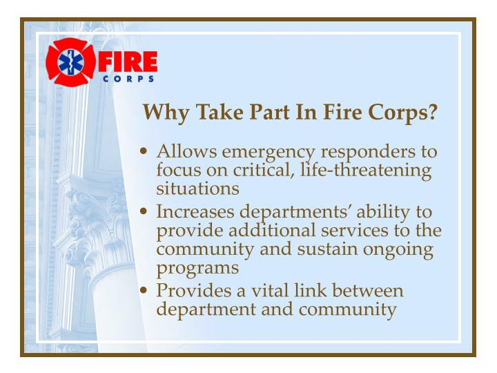 Why Take Part In Fire Corps?