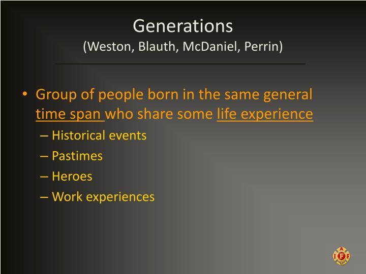 Generations weston blauth mcdaniel perrin