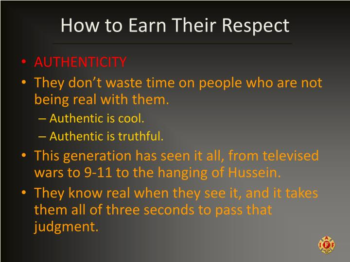 How to Earn Their Respect