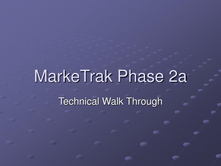 marketrak phase 2a n.