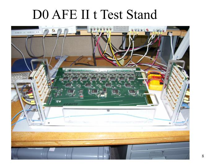 D0 AFE II t Test Stand