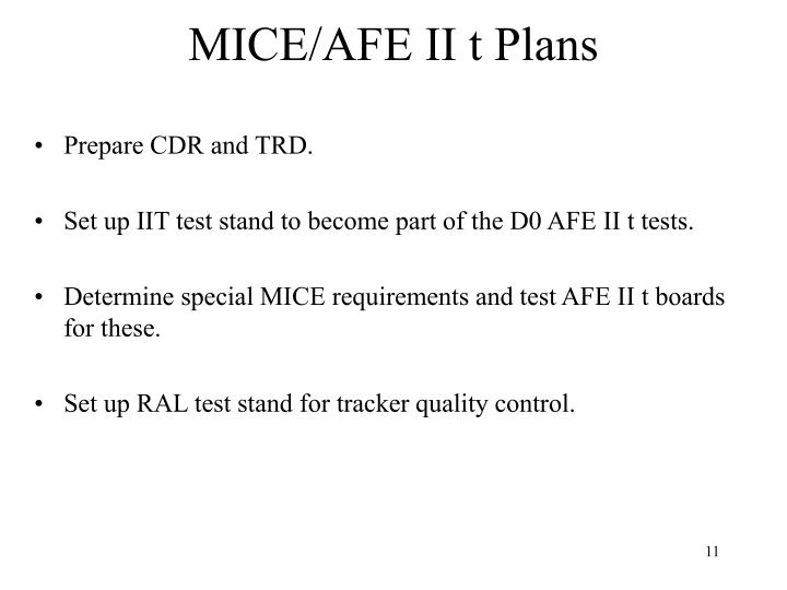MICE/AFE II t Plans