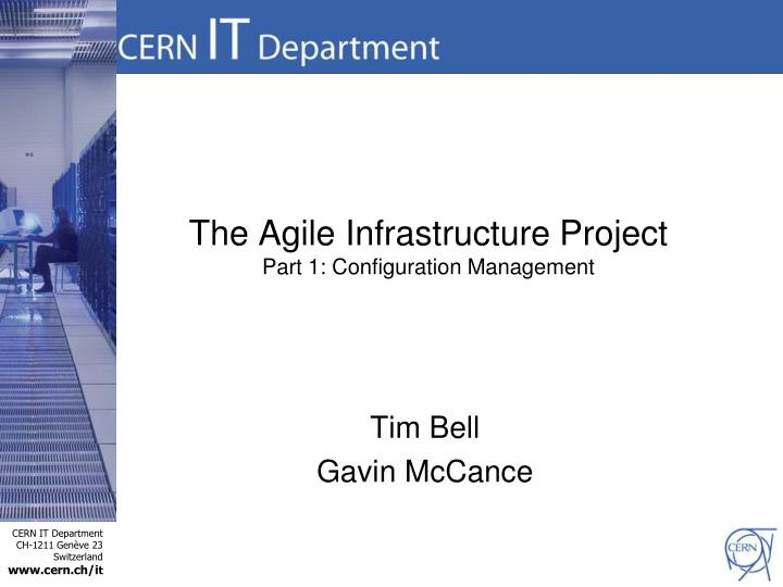 The Agile Infrastructure Project