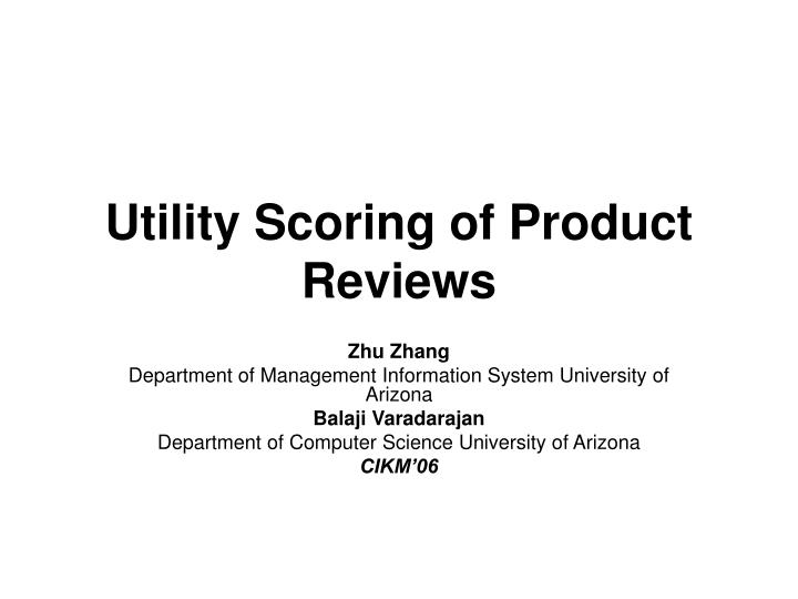 Utility scoring of product reviews