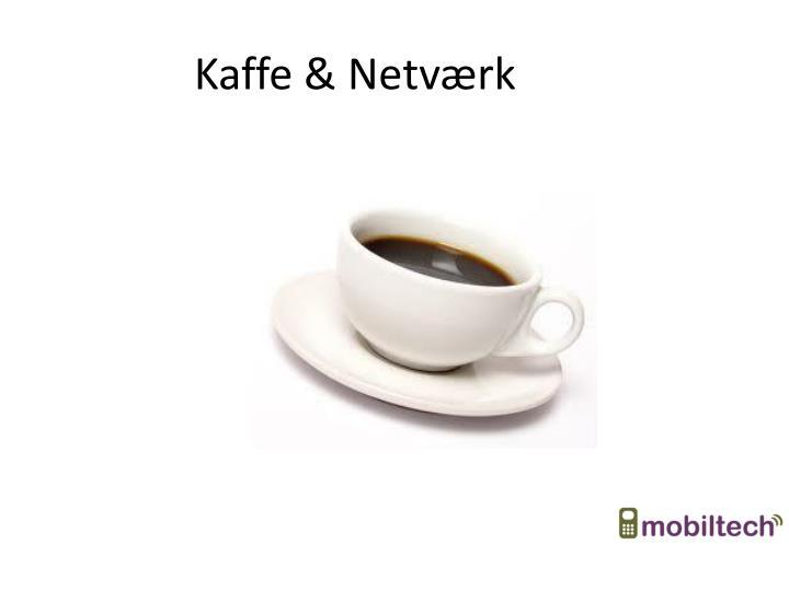 Kaffe & Netværk