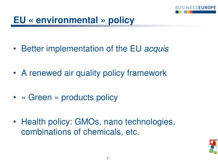 EU « environmental » policy