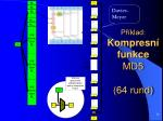p klad kompresn funkce md5 64 rund