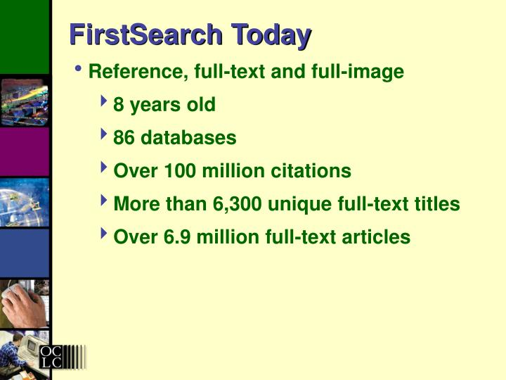 Firstsearch today