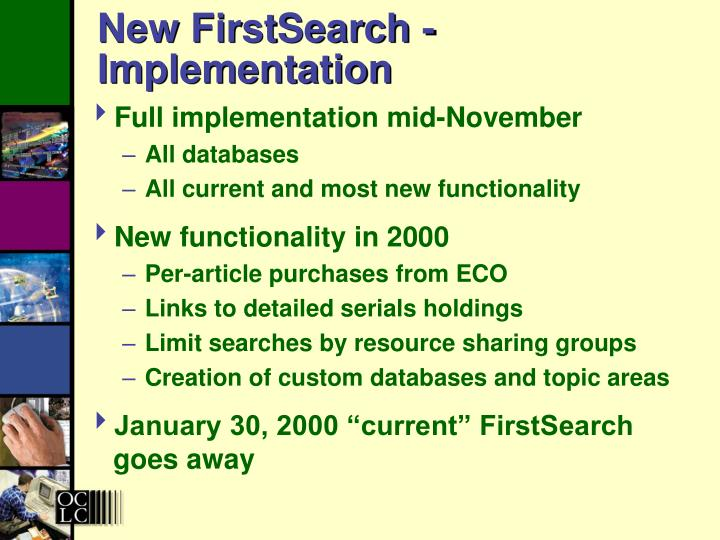 New FirstSearch -  Implementation