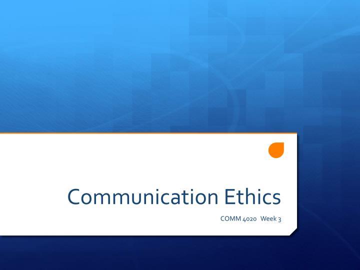 communication ethics n.