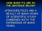 how many f s are in the sentence below