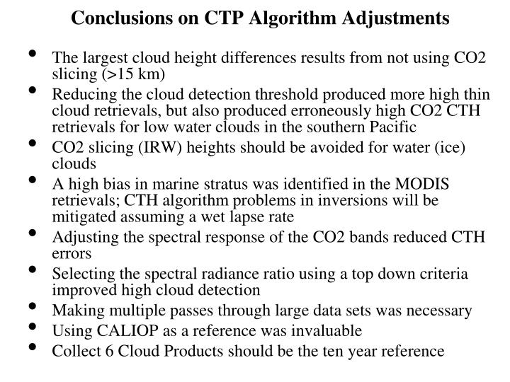 The largest cloud height differences results from not using CO2 slicing (>15 km)