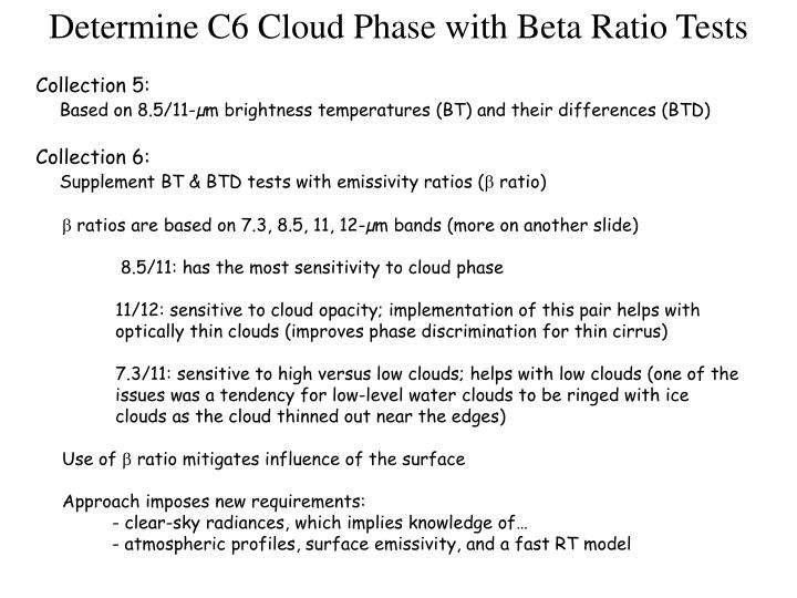 Determine C6 Cloud Phase with Beta Ratio Tests