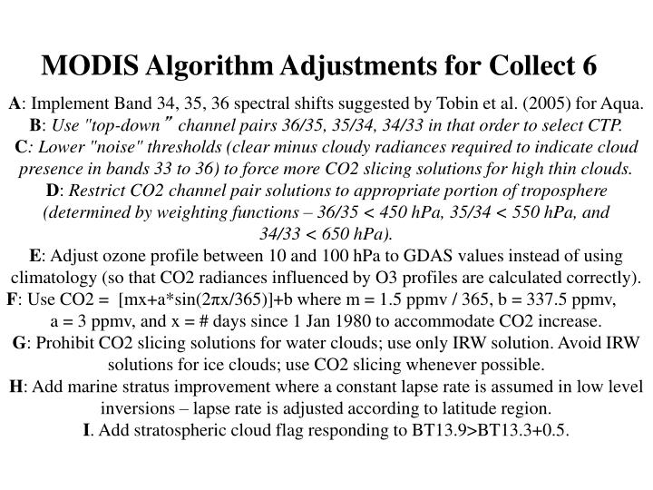 MODIS Algorithm Adjustments for Collect 6