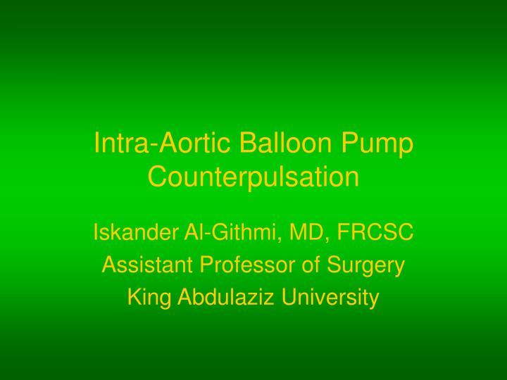 intra aortic balloon pump counterpulsation n.