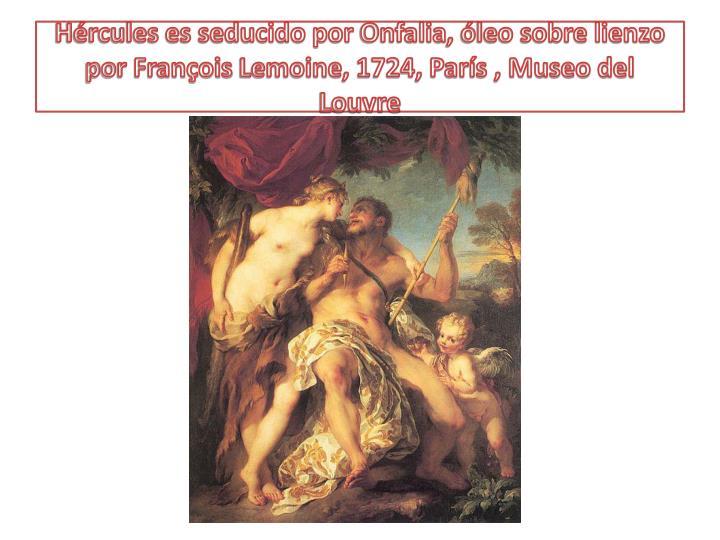 Hércules es seducido por