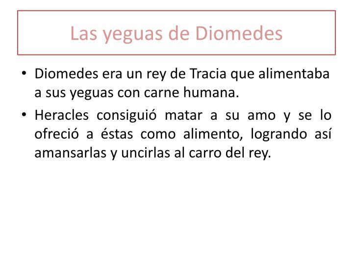 Las yeguas de Diomedes