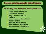 factors predisposing to dental trauma1