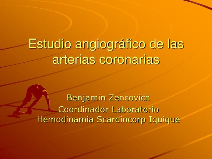 Estudio angiogr fico de las arterias coronarias