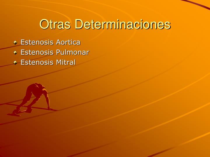 Otras Determinaciones