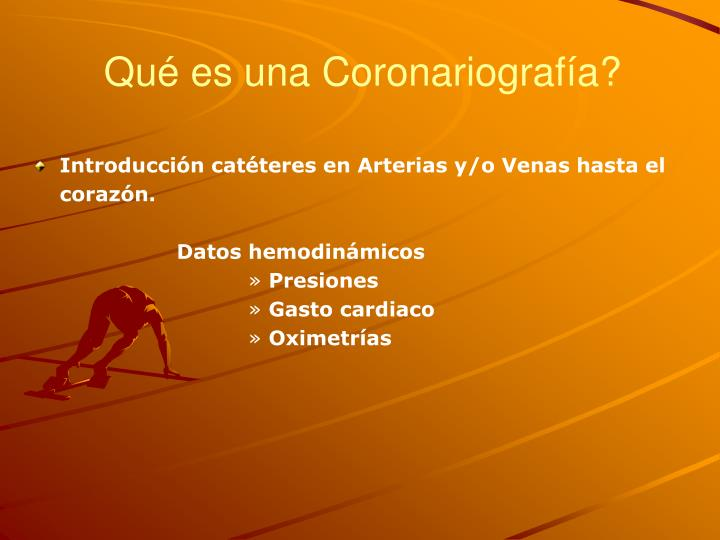 Introducción catéteres en Arterias y/o Venas hasta el