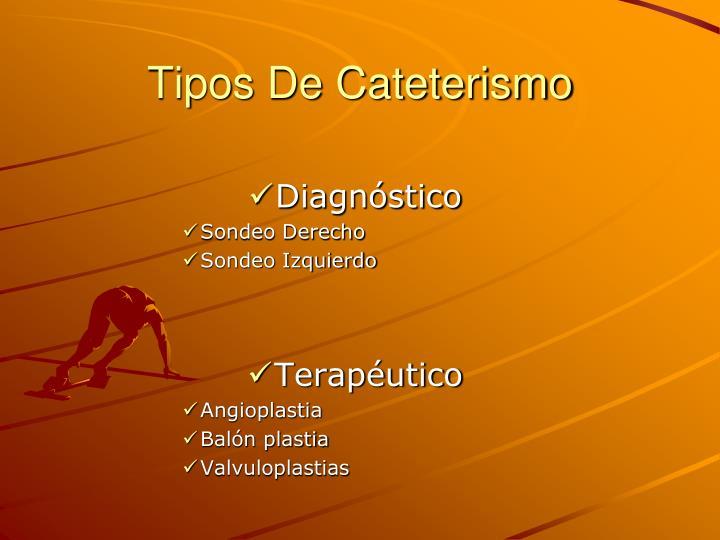 Tipos De Cateterismo