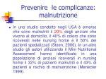 prevenire le complicanze malnutrizione