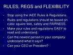 rules regs and flexibility
