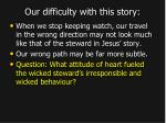our difficulty with this story2