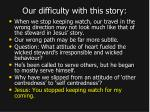 our difficulty with this story5