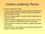 inelastic scattering raman
