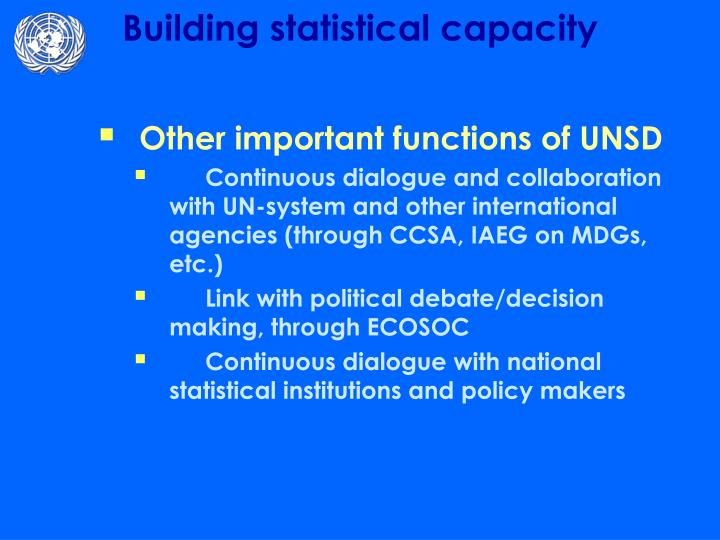 Other important functions of UNSD
